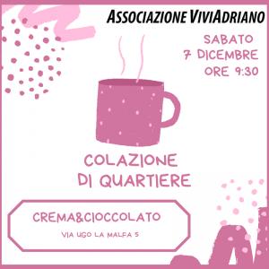 Colazione di Quartiere dicembre 2019 Crema e Cioccolato locandina - Associazione ViviAdriano