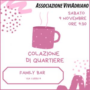 Colazione di Quartiere novembre 2019 Family Bar locandina - Associazione ViviAdriano