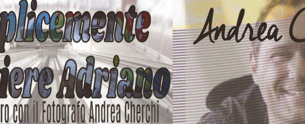 29 Giugno: Una Serata con il fotografo Andrea Cherchi