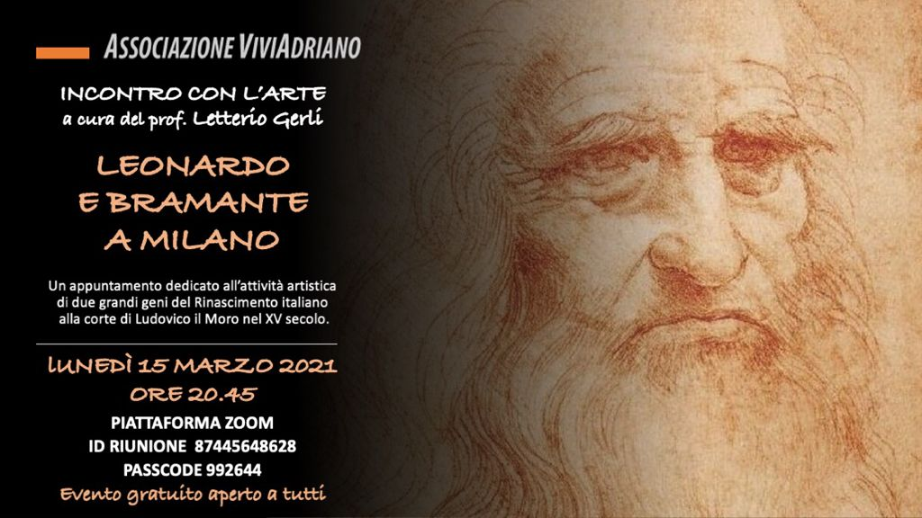 Leonardo e Bramante a Milano 15 Marzo 2021