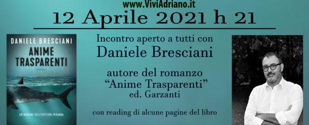 12 Aprile – Incontro con l'autore Daniele Bresciani