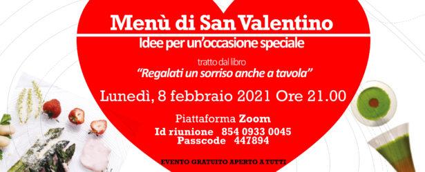 08 Febbraio  – Un menù per San Valentino – Idee per un'occasione speciale