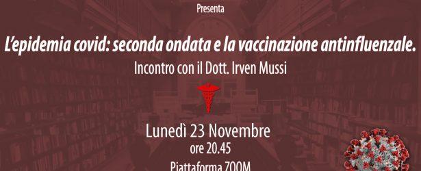 Incontro col dott. I. Mussi del 23 Novembre: L'epidemia covid: seconda ondata e la vaccinazione antinfluenzale